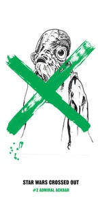 Image of Star Wars Crossed Out #2 Screen Print
