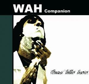 Image of WAH Companion - Quasi tutto liscio