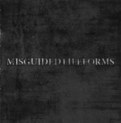 Image of Misguided Lifeforms EP