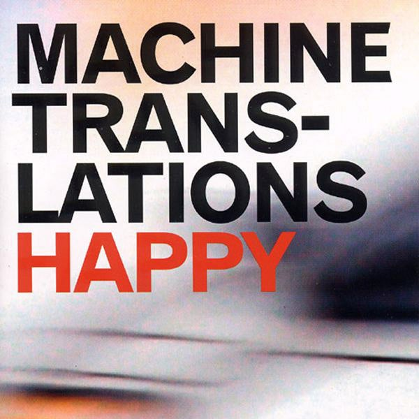 "Image of Machine Translations ""Happy"" CD"