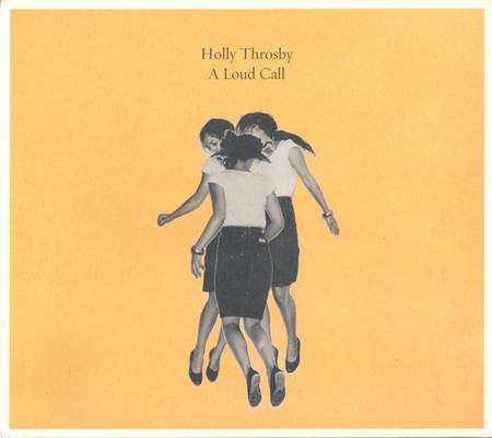 """Image of Holly Throsby """"A Loud Call"""" CD"""