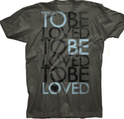 Image of To Be Loved T-Shirt