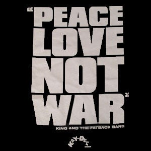 Image of PEACE LOVE NOT WAR