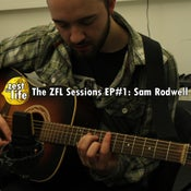 Image of The ZFL Sessions EP#1 - Sam Rodwell