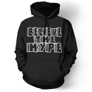 Image of Believe The Hype - Black Original Hoodie