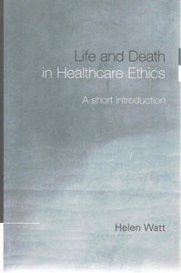 Image of Life and Death in Healthcare Ethics