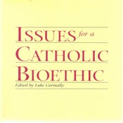 Image of Issues for a Catholic Bioethic
