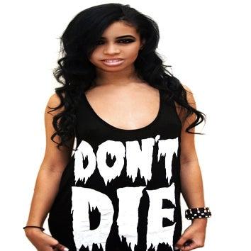 Image of Don't Die Tank Top (Black Viscose)