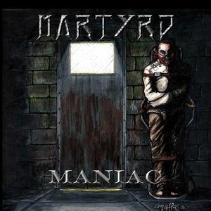 Image of Maniac - Martyrd