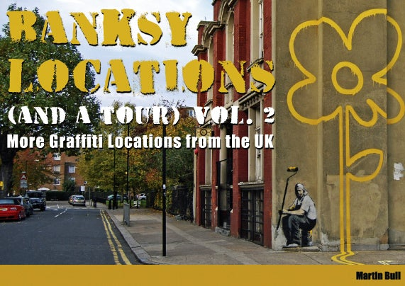 Image of Banksy Locations (& a Tour) Vol.2 - FREE UK Delivery