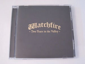 """Image of Watchfire """"Two Years In The Valley"""""""