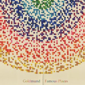 Image of Goldmund | Famous Places (mp3)
