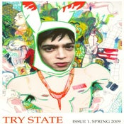 Image of Try State Magazine: Issue 1. Spring 2009 - OUT OF PRINT