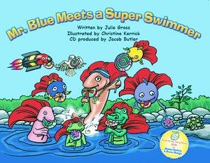 Image of Mr. Blue Meets a Super Swimmer - Book Bundle