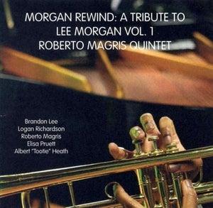 Image of Morgan Rewind: A Tribute to Lee Morgan Vol. 1-JM-002