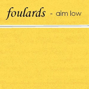 Image of AIM LOW - Foulards EP CD-R (3RD & FINAL PRESS ALMOST SOLD OUT!)