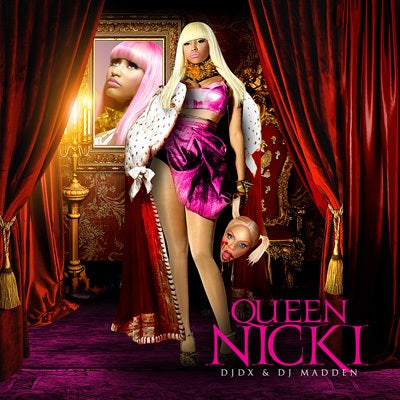 Image of DJ DX & DJ Madden - Nicki Minaj : Queen Nicki