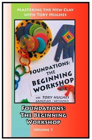 Image of Mastering the New Clay DVDs: Foundations in Polymer, with Tory Hughes