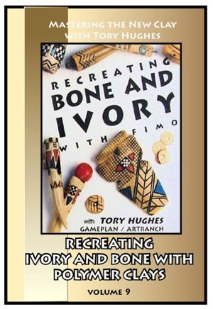 Image of Mastering the New Clay DVDs: Recreating Ivory and Bone in Polymer, with Tory Hughes