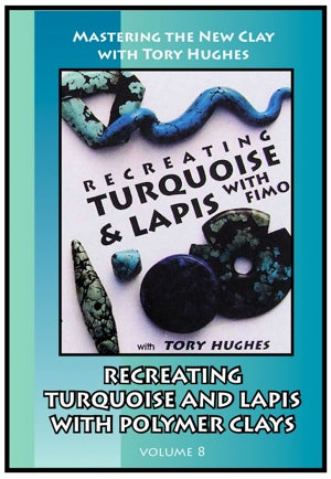 Image of Mastering the New Clay DVDs: Recreating Turquoise and Lapis, with Tory Hughes