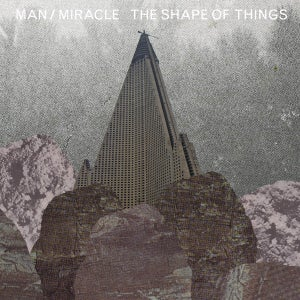 Image of MAN/MIRACLE - THE SHAPE OF THINGS - CD