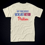 Image of We're Just Better Phillies Tshirt Mens