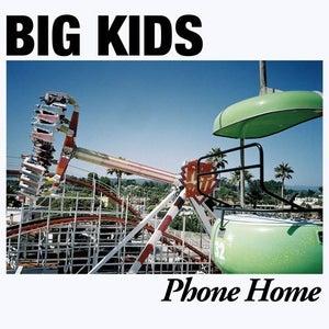 "Image of BIG KIDS ""Phone Home"" vinyl LP"