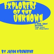 Image of Explorers of the Unknown