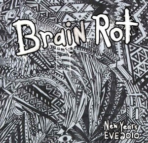 Image of Brain Rot - New Years 2010 (Year Of Bear)
