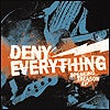 Image of Deny Everything - Speaking Treason 7""