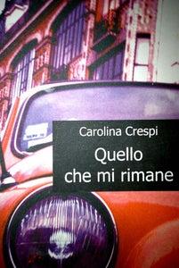 Image of Quello che mi rimane, Giraldi Editore, 2008.