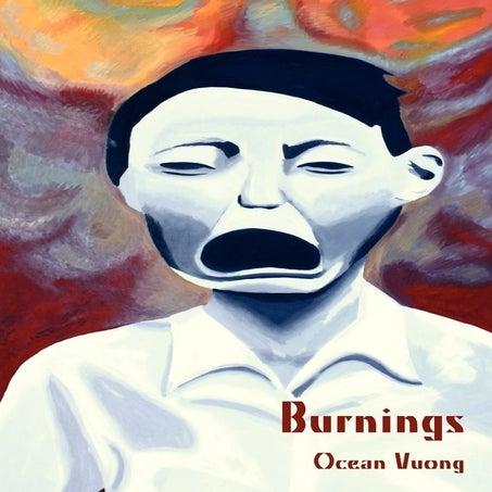 Image of FINAL PRINT RUN! ALA Over the Rainbow Title: Burnings by Ocean Vuong