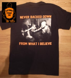 Image of Never backed down Shirt