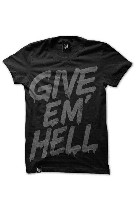 Image of GIVE EM' HELL (Black)