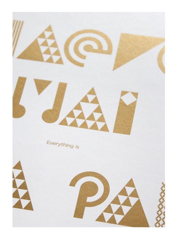 Image of Haere Mai everything is Ka Pai art print - Metallic Gold ink