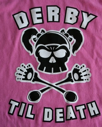 Image of Derby Til Death - Ladies Pink.