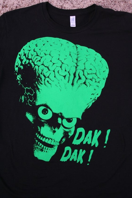 Image of DAK DAK! Guys & Ladies T-Shirt.
