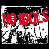 Image of NO IDOLS 7""