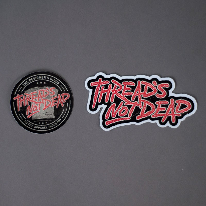 Image of Thread's Not Dead Stickers