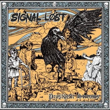 Image of Signal Lost - Prosthetic Screams