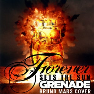 Image of Forever Sets The Sun - Grenade cover (Download only)