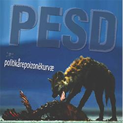 Image of PESD (POST EXTREME STRESS DISORDER) - POLITIKAREPOIZONEKURVAE