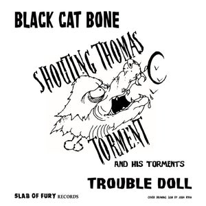 "Image of Black Cat Bone/Trouble Doll 7"""