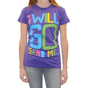"Image of Girls Cut ""I Will Go"" T-shirt"