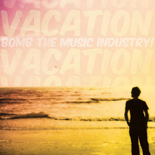 Image of Bomb the Music Industry! - Vacation CD