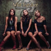 Image of Wild Together EP