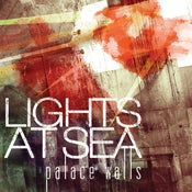 "Image of Lights At Sea - ""Palace Walls"" (12"" or CD)"