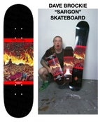 "Image of Dave Brockie ""Sargon"" Skateboard"