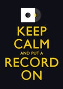 Image of Keep Calm and Put A Record On