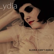 Image of Lydia- Gloria cant dance